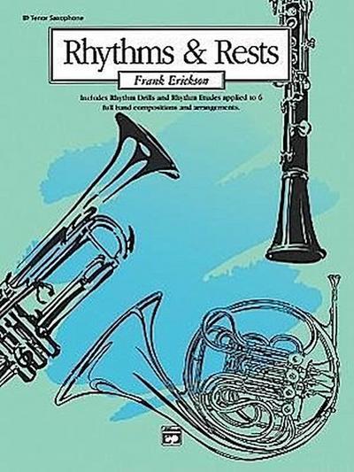 Rhythms and Rests: B-Flat Tenor Saxophone