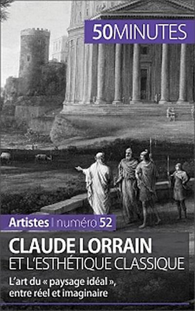 Claude Lorrain et l'esthétique classique