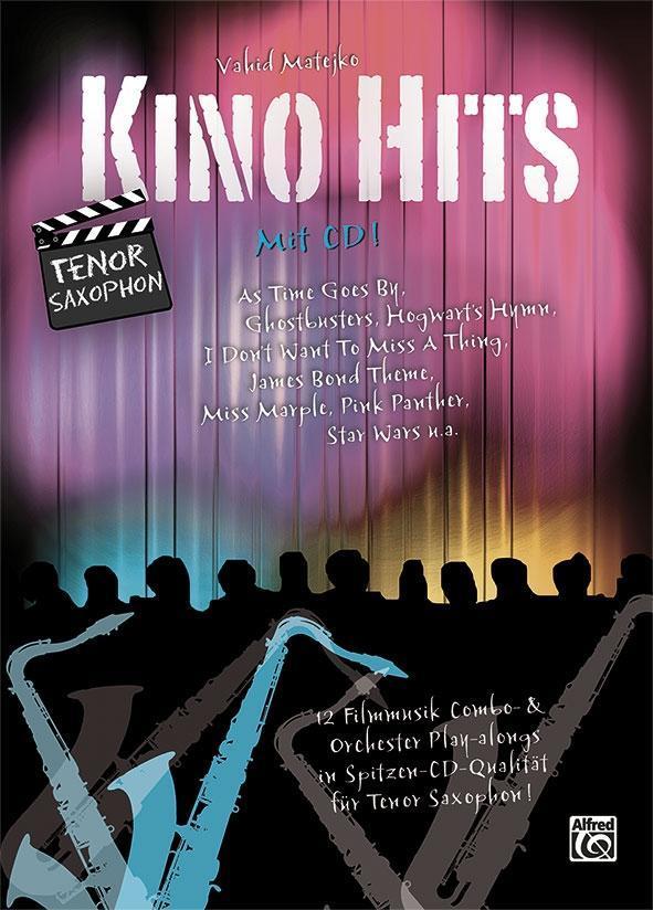 Kino Hits für Tenor Saxophon | Vahid Matejko |  9783943638509