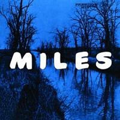 Miles: The New Miles Davis Quintet  [Rudy Van Gelder Remaster]