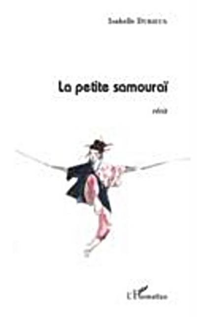 Petite Samourai La