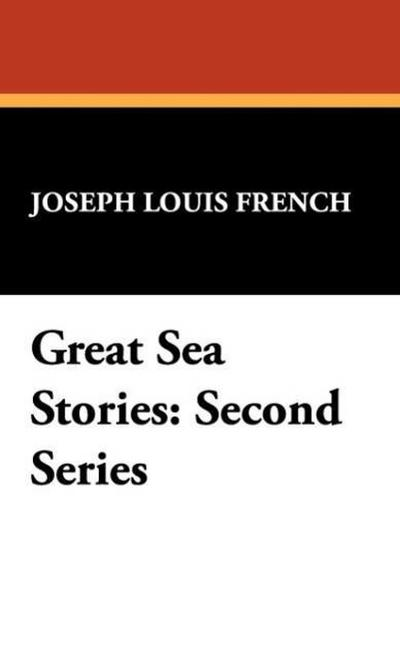Great Sea Stories: Second Series