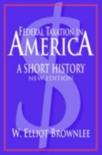 Federal Taxation in America