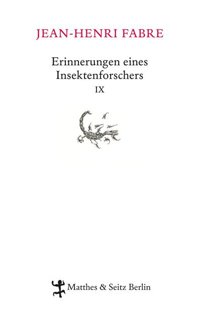 Erinnerungen eines Insektenforschers IX: Souvenirs entomologiques IX