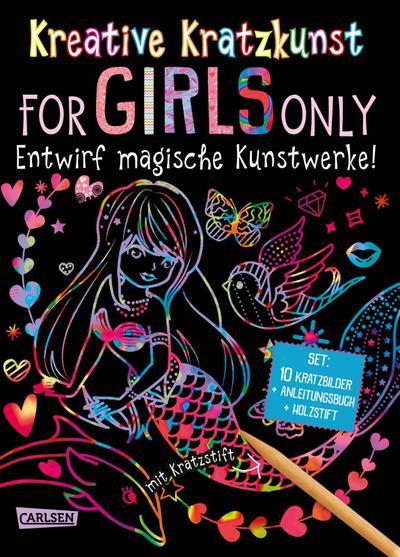 Kreative Kratzkunst: For Girls Only: Set mit 10 Kratzbildern, Anleitungsbuch und Holzstift