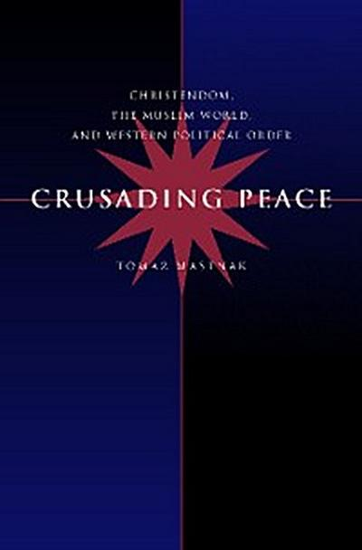 Crusading Peace