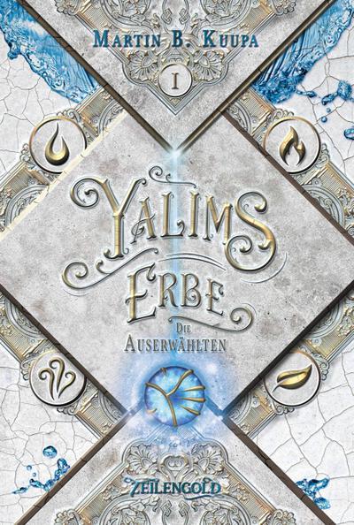 Yalims Erbe - Die Auserwählten