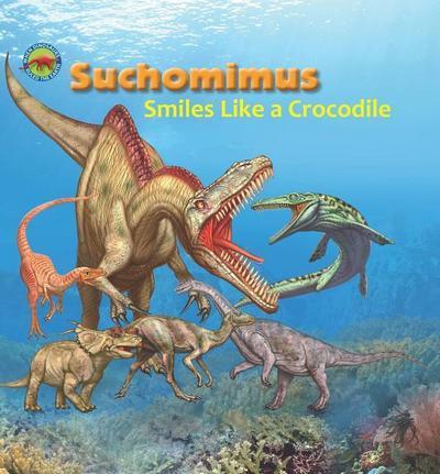 Suchomimus Smiles Like a Crocodile