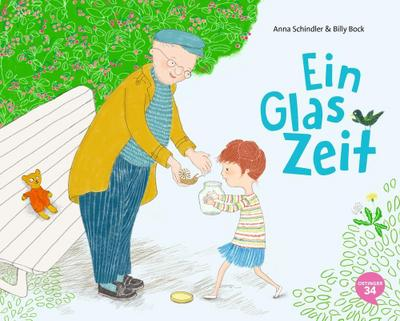 Ein Glas Zeit; Ill. v. Bock, Billy; Deutsch