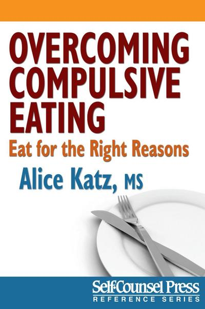 Overcoming Compulsive Eating