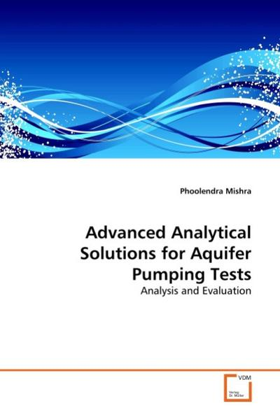 Advanced Analytical Solutions for Aquifer Pumping Tests