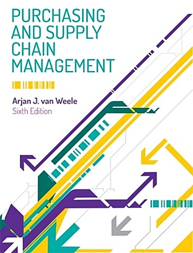 Purchasing and Supply Chain Management Arjan J. Van Weele