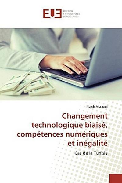 Changement technologique biaisé, compétences numériques et inégalité
