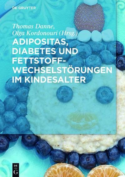 Adipositas, Diabetes und Fettstoffwechselstörungen im Kindesalter