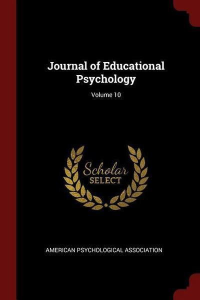Journal of Educational Psychology; Volume 10