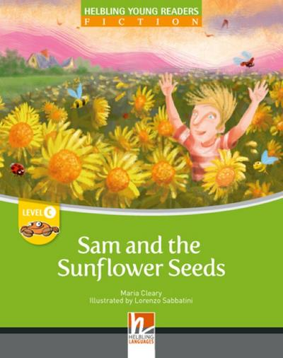 Sam and the Sunflower Seeds, Big Book: Helbling Young Readers, Level c/3. Lernjahr - Helbling - Gebundene Ausgabe, Englisch, Maria Cleary, Helbling Young Readers, Level c/3. Lernjahr, Helbling Young Readers, Level c/3. Lernjahr