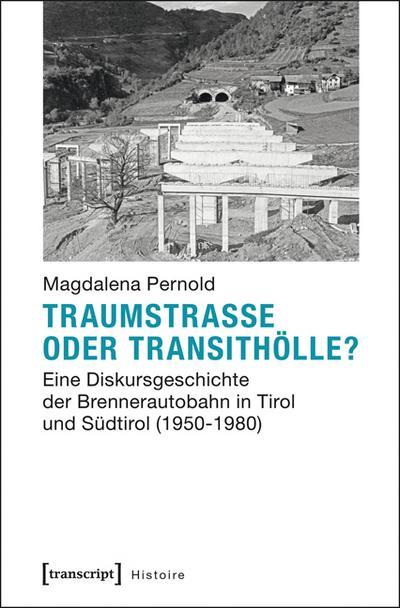 Traumstraße oder Transithölle?