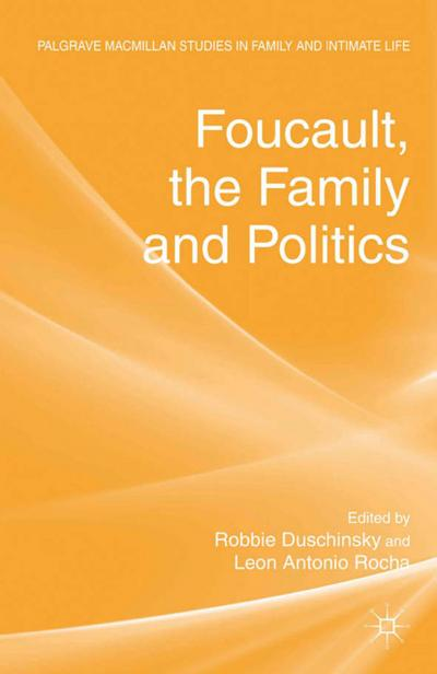 Foucault, the Family and Politics