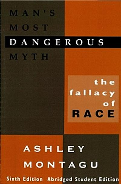 Man's Most Dangerous Myth