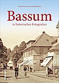 Bassum; in historischen Fotografien; Sutton A ...