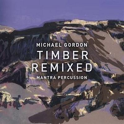Timber Live/Timber Remixed