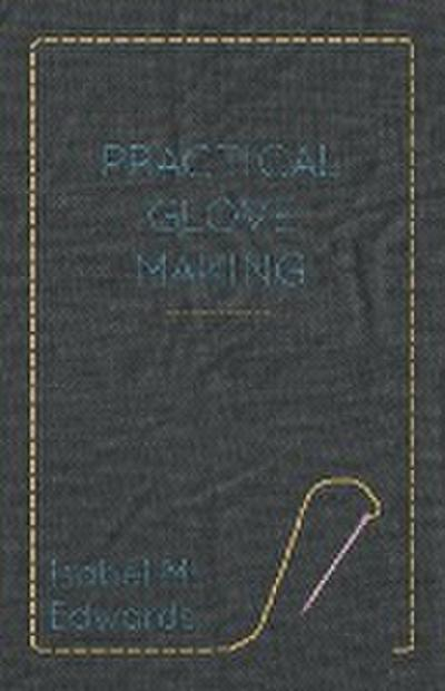 Practical Glove Making