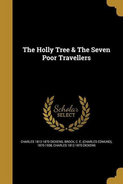 The Holly Tree & the Seven Poor Travellers