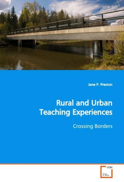 Rural and Urban Teaching Experiences