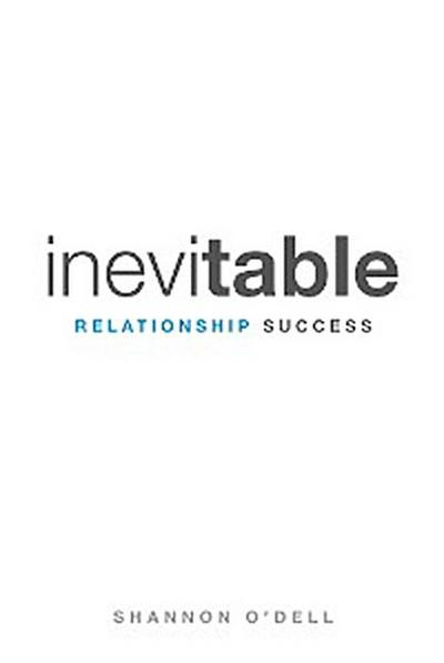 Inevitable Relationship Success