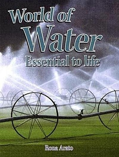 World of Water: Essential to Life
