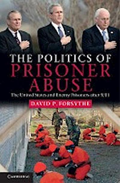 Politics of Prisoner Abuse