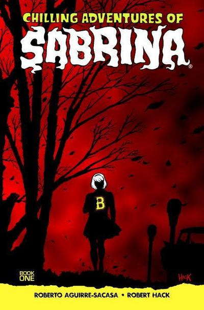 Chilling Adventures Of Sabrina. Book.1