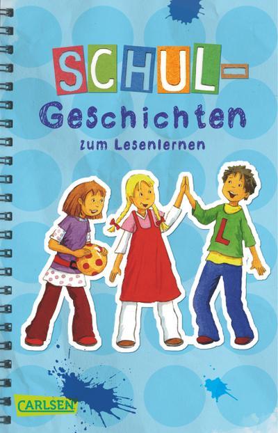Schulgeschichten zum Lesenlernen