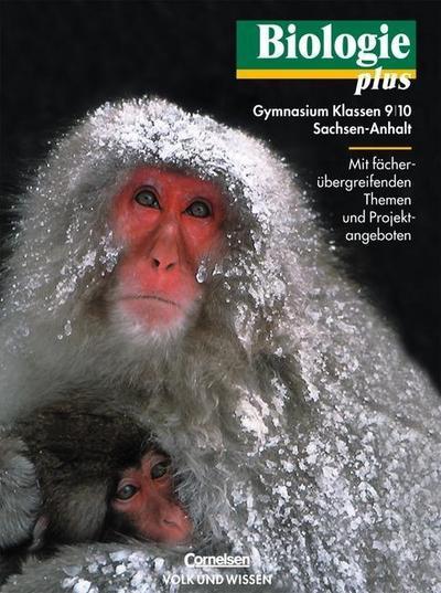 Biologie plus 9/10. Lehrbuch. Gymnasium Sachsen-Anhalt