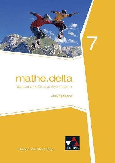 mathe.delta 7 Lehrermaterial Baden-Württemberg