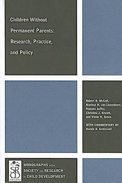 Children Without Permanent Parents: Research, Practice, and Policy
