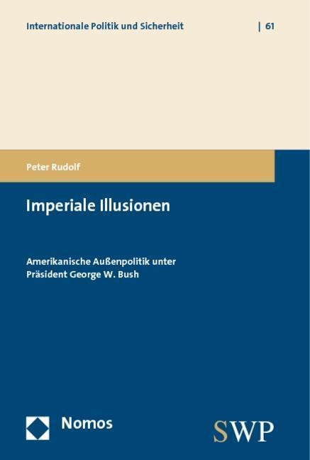 Imperiale Illusionen Peter Rudolf