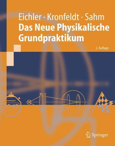 Das Neue Physikalische Grundpraktikum (Springer-Lehrbuch)