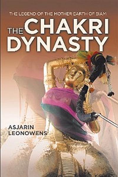 The Chakri Dynasty