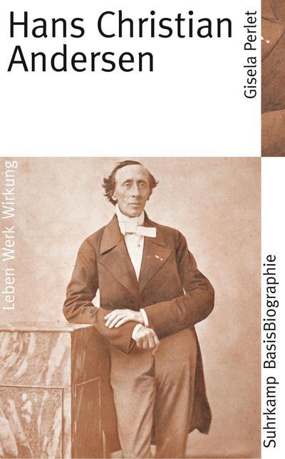 Hans Christian Andersen (Suhrkamp BasisBiographien)