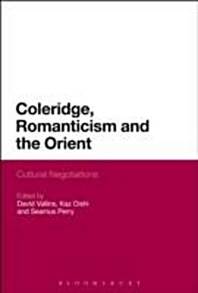 Coleridge, Romanticism and the Orient