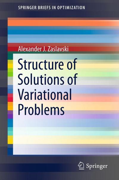 Structure of Solutions of Variational Problems