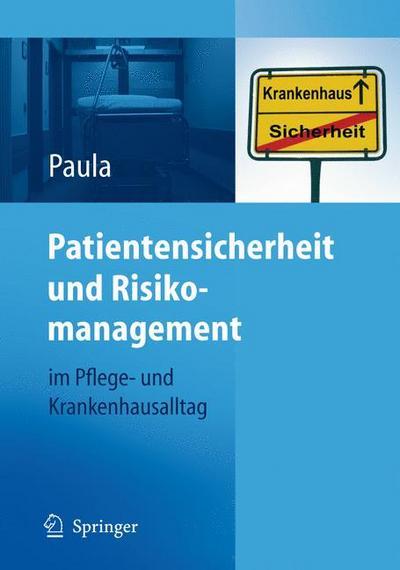 Patientensicherheit und Risikomanagement