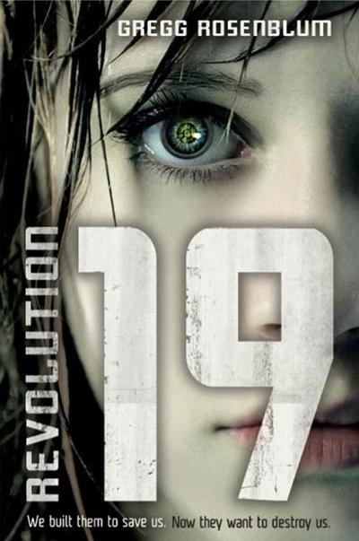 Revolution 19 - Harperteen - Gebundene Ausgabe, Englisch, Gregg Rosenblum, ,