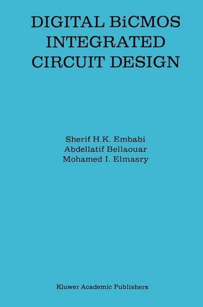 Digital BiCMOS Integrated Circuit Design