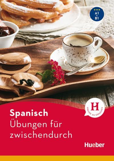 Spanisch - Übungen für zwischendurch