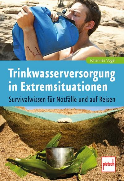 Trinkwasserversorgung in Extremsituationen