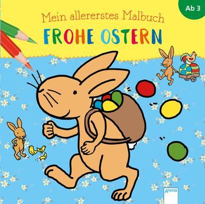 Mein allererstes Malbuch. Frohe Ostern; Ill. v. Münstermann, Verena; Deutsch