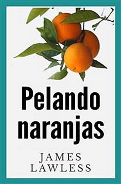 Pelando Naranjas