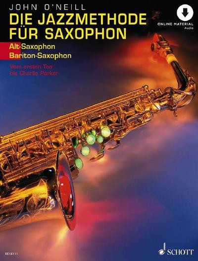 Die Jazzmethode für Saxophon. Ausgabe für Altsaxophon. Mit Online-Audiodatei.
